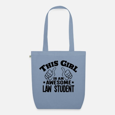 Students this girl is an awesome law student - Organic Tote Bag