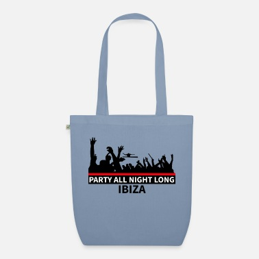 Party IBIZA - Party All Night Long - Organic Tote Bag