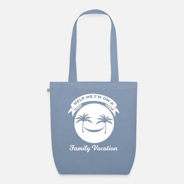 Vacation Family Vacation - Vacation - Vacation - Funny - Organic Tote Bag