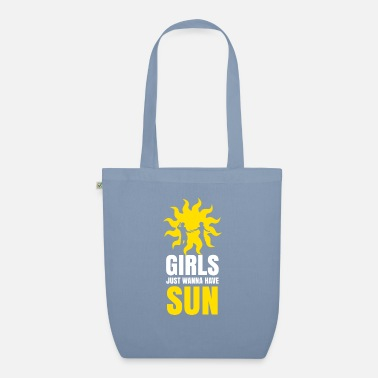 Girls just want to have sun T-shirt - Organic Tote Bag