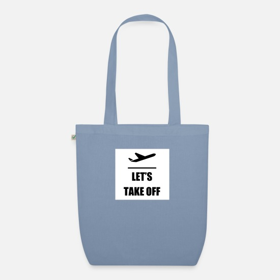 Take Bags & Backpacks - Let's take off - Organic Tote Bag steel blue
