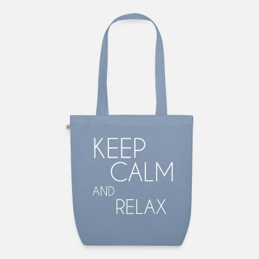 Keep Calm and relax white - Organic Tote Bag