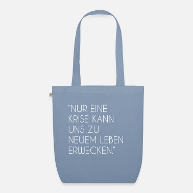 Crisis - Motivation - Attitude - Organic Tote Bag
