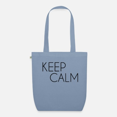 keep Calm - Organic Tote Bag