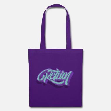 Return return - Tote Bag