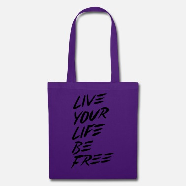 Live your life be free - dark - Stoffbeutel
