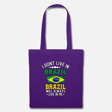 Rio i do not live in brazil brazil lives in me - Tote Bag