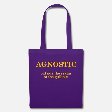 Agnostic - outside the realm of the gullible - Tote Bag