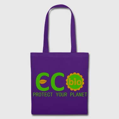 Eco eco bio protect your planet - Stoffveske