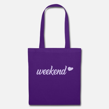 Weekend Weekend / weekend, weekend, party, chill - Tote Bag