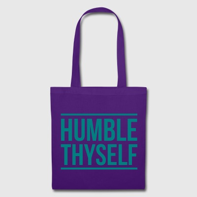 Humble Thyself - Tote Bag
