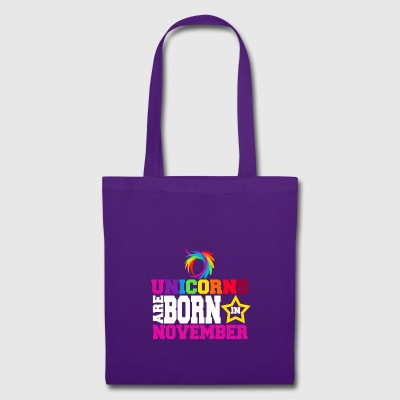 Unicorns are born in November - Tote Bag