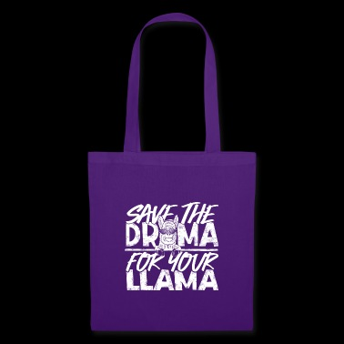 Lustiges Lama T-Shirt Save the Drama for the Llama - Stoffbeutel