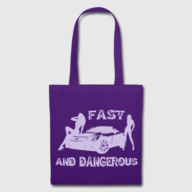 fast and dangerous - Tote Bag