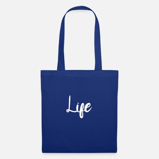 Gift Idea Bags & Backpacks - Life - Tote Bag royal blue