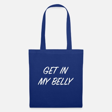 Scott GET IN MY BELLY! (White) - Tote Bag