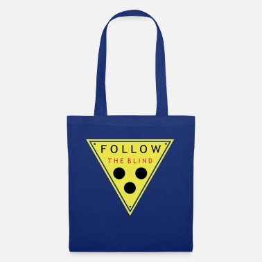 Owned follow the blind v3 en - Tote Bag