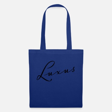Luxury luxury - Tote Bag