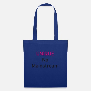 Mainstream Unique No Mainstream - Tote Bag