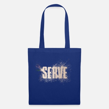 Serve serve - Tote Bag