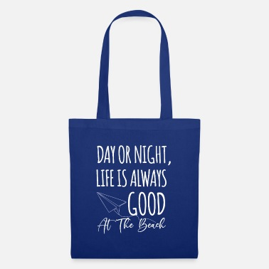 Tanning Summer - day or night, life is always - Tote Bag