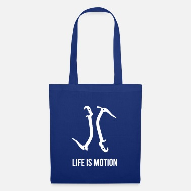 Motion Life is motion - Tote Bag