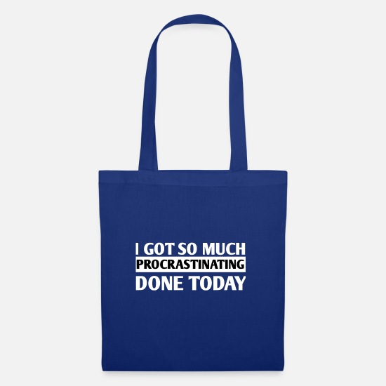 Quote Bags & Backpacks - PROCRASTINATION=DONE - Tote Bag royal blue