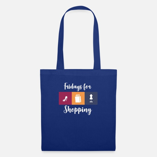 Gift Idea Bags & Backpacks - Fridays for Shopping Parody Girl Women Shirt - Tote Bag royal blue