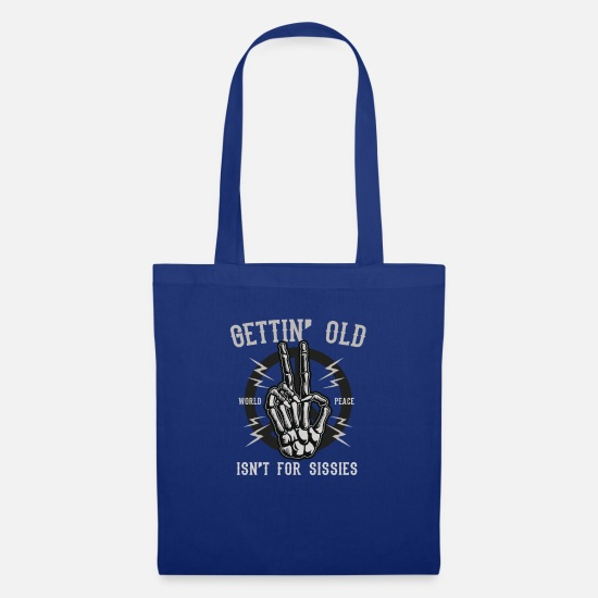 Birthday Bags & Backpacks - Gettin Old - Altwerden is something for wimps - Tote Bag royal blue