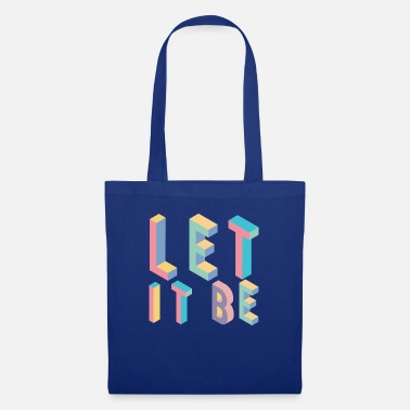 Typography & Lett it be, typography - Tote Bag