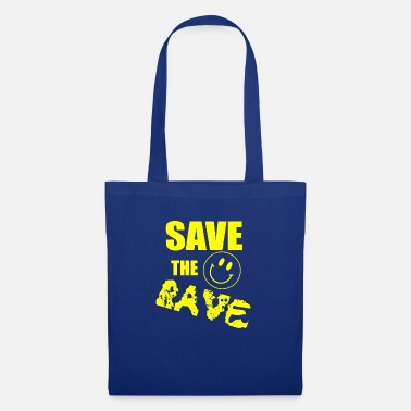 Raver save the rave 2 - Tote Bag