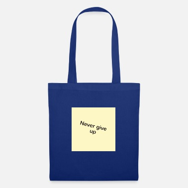 Slogan Motivational slogan - Tote Bag
