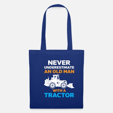 Fill Up Never underestimate an old man - Tote Bag