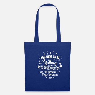 Sporty You have to be willing - Tote Bag