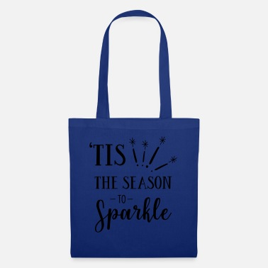 Rare It's the season to sparkle. - Tote Bag