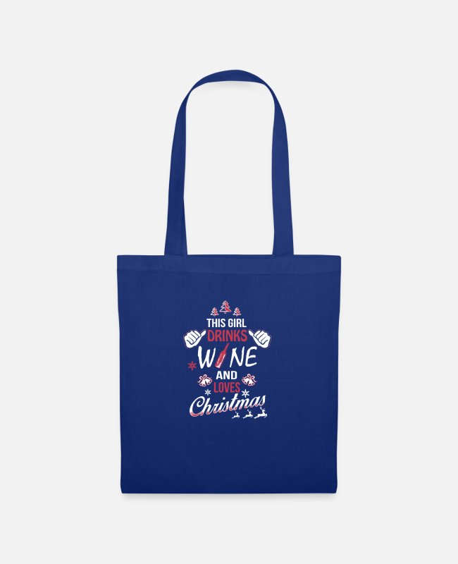 Wine Love Bags & Backpacks - This Girl drinks Wine and loves Christmas - Tote Bag royal blue