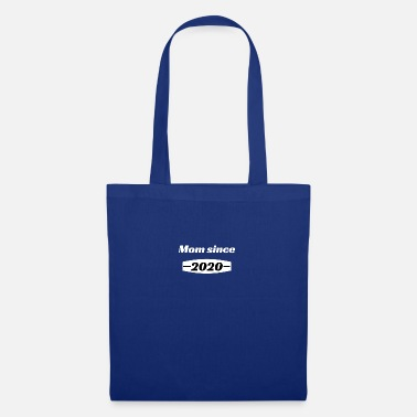 Since Mom since - Tote Bag