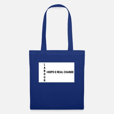 Labour labour hope - Tote Bag