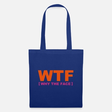 Nerd WTF - why the face - Tote Bag