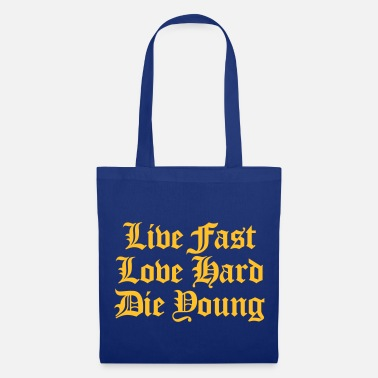 Day live fast love hard - Tote Bag