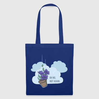Oh no, not again! - Tote Bag