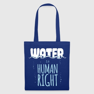 Water is a Human Right - Tote Bag