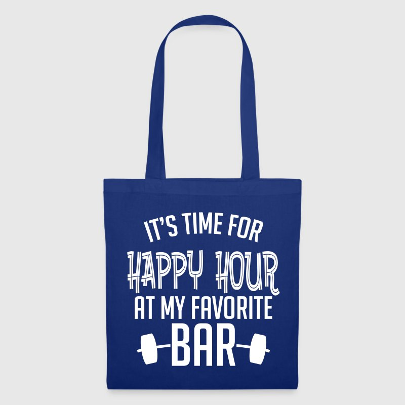 it's time for happy hour at my favorite bar B 1c - Stoffbeutel