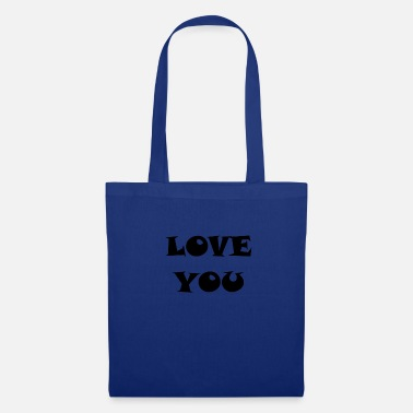 Love You LOVE YOU LOVE YOU RELATIONSHIP - Tote Bag