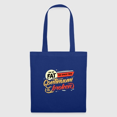 Lazy fat fat fat fat gift idea - Tote Bag