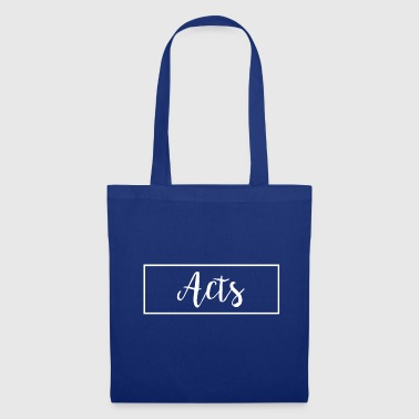 Acting acts - Tote Bag