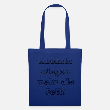 Gras Muscles gras - Tote Bag