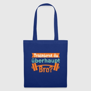Are you training, Bro? - Tote Bag