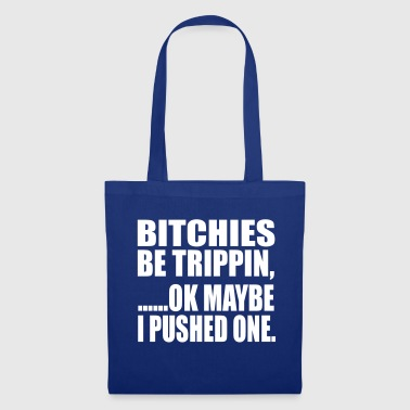 Trip be tripping - Tote Bag