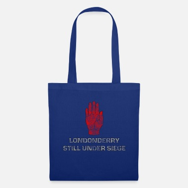 Ulster LONDONDERRY STILL UNDER SIEGE - Tote Bag